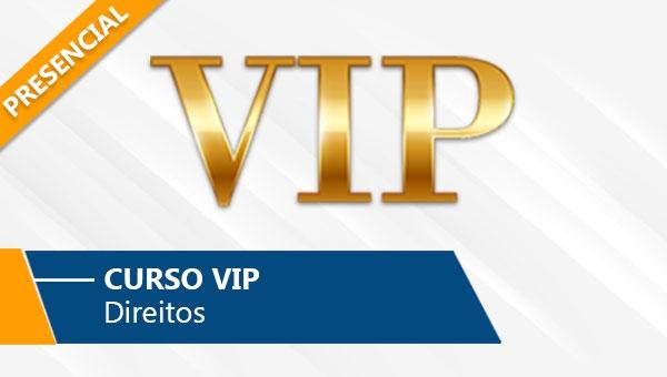 VIP - Direitos (Presencial)
