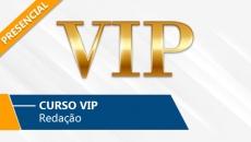 VIP - Redação (Presencial)