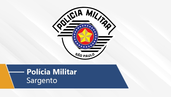 Polícia Militar - Sargento