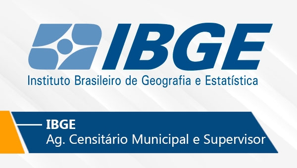 IBGE | Agente Censitário Municipal e Supervisor (On-line)