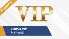 VIP - Português (Presencial)