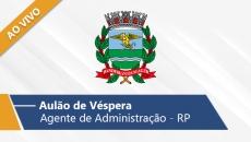 Aulão de Véspera - Agente de Administração (Ao Vivo)