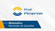 Matemática | Resolução de Questões - VUNESP (On-line)