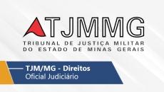 TJM/MG - Oficial Judiciário/Oficial Judiciário (Direitos)