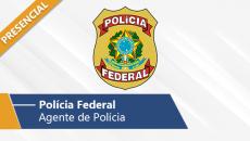 Policia Federal - Agente de Polícia Federal