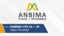Anbima | CPA 10 e 20 - Teoria + Simulados