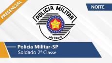 Polícia Militar - Soldado (Noite/Presencial)