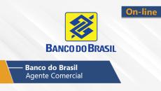 Banco do Brasil | Escriturário - Agente Comercial (On-line)