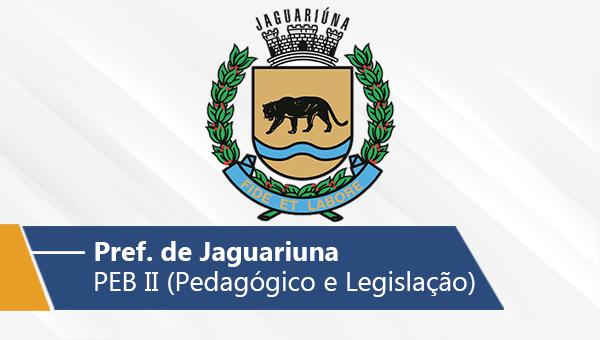 Pref. de Jaguariúna   PEB II - Conh. Pedagógicos e Legislação (On-line)